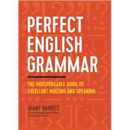 Perfect English Grammar by Barrett, Grant, 9781623157142