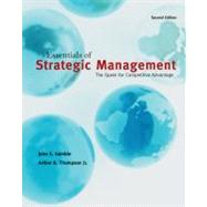 Essentials of Strategic Management : The Quest for Competitive Advantage by Gamble, John; Thompson, Jr., Arthur, 9780078137143