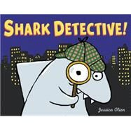 Shark Detective! by Olien, Jessica, 9780062357144