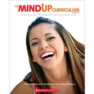 The MindUP Curriculum: Grades 6?8 Brain-Focused Strategies for Learning?and Living by Foundation, The Hawn, 9780545267144