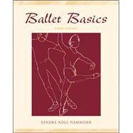 Ballet Basics by Hammond, Sandra Noll, 9780072557145