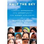 Half the Sky by KRISTOF, NICHOLAS D.WUDUNN, SHERYL, 9780307267146