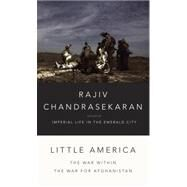 Little America by CHANDRASEKARAN, RAJIV, 9780307957146