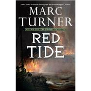 Red Tide The Chronicles of the Exile, Book Three by Turner, Marc, 9780765337146