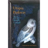 Utopia Parkway by SOLOMON, DEBORAH, 9781590517147