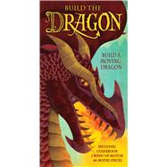 Build the Dragon by Steer, Dugald; Woodward, Jonathan, 9781626867147