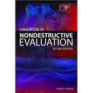 Handbook of Nondestructive Evaluation, Second Edition by Hellier, Chuck, 9780071777148