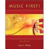 Music First!  with Keyboard Foldout by White, Gary, 9780077407148