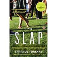 The Slap A Novel by Tsiolkas, Christos, 9780143117148