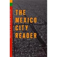 The Mexico City Reader by Gallo, Ruben, 9780299197148