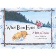 Who's Been Here? by Hodgkins, Fran, 9780892727148