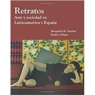 Retratos by Sanchez, Margarita M.; Urbanc, Katina, 9781585107148