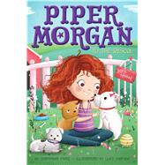 Piper Morgan to the Rescue by Faris, Stephanie; Fleming, Lucy, 9781481457149