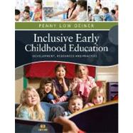 Inclusive Early Childhood Education Development, Resources, and Practice by Deiner, Penny, 9781111837150
