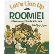 Let's Lion Up With Roomie by Cowser, Erin, 9781620867150