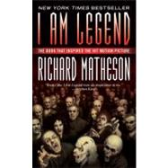 I Am Legend by Matheson, 9780765357151