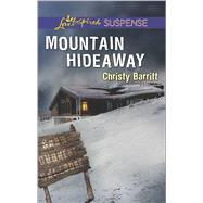 Mountain Hideaway by Barritt, Christy, 9780373447152
