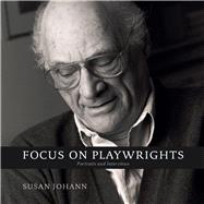 Focus on Playwrights by Johann, Susan; Anderson, Alexandra C., 9781611177152