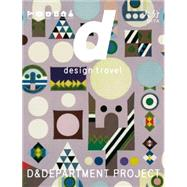 D Design Travel Oita by D&department Project, 9784903097152