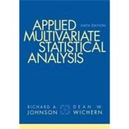 Applied Multivariate Statistical Analysis by Johnson, Richard A.; Wichern, Dean W., 9780131877153