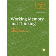 Working Memory and Thinking: Current Issues In Thinking And Reasoning by Gilhooly,Kenneth, 9781138877153