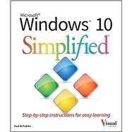 Windows 10 Simplified by McFedries, Paul, 9781119057154