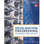 Desalination Engineering: Planning and Design by Voutchkov, Nikolay, 9780071777155