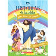 Historias de la Biblia para antes de dormir by Parker, Amy; Carzon, Walter, 9780545847155