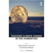 Teaching Climate Change in the Humanities by Siperstein; Stephen, 9781138907157