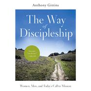 The Way of Discipleship by Gittins, Anthony J., 9780814647158