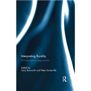 Interpreting Rurality: Multidisciplinary Approaches by Bosworth; Gary, 9781138687158