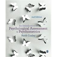 An Introduction to Psychological Assessment and Psychometrics by Coaley, Keith, 9781446267158