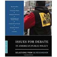 Issues for Debate in American Public Policy by Cq Researcher, 9781506347158