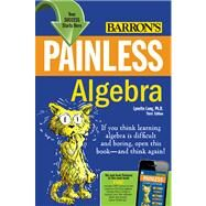 Painless Algebra by Long, Lynette; Morehouse, Hank, 9780764147159