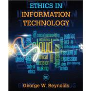 Ethics in Information Technology by Reynolds, 9781285197159