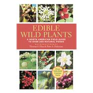 Edible Wild Plants : A North American Field Guide to over 200 Natural Foods by Thomas S. Elias & Peter A. Dykeman, 9781402767159
