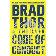 Code of Conduct A Thriller by Thor, Brad, 9781476717159