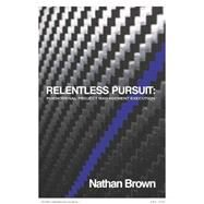 Relentless Pursuit by Brown, Nathan, 9781942557159