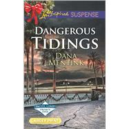 Dangerous Tidings by Mentink, Dana, 9780373677160