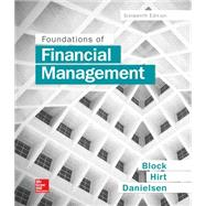 Foundations of Financial Management by Block, Stanley; Hirt, Geoffrey; Danielsen, Bartley, 9781259277160
