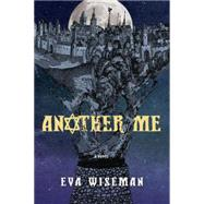 Another Me by Wiseman, Eva, 9781770497160
