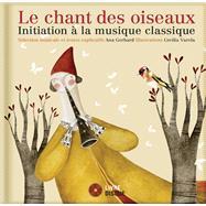 Le chant des oiseaux by Gerhard, Ana (ADP); Varela, Cecilia, 9782924217160
