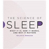 The Science of Sleep by Mendelson, Wallace B., 9780226387161
