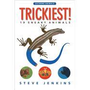 Trickiest! by Jenkins, Steve, 9780544937161