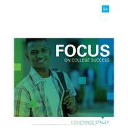FOCUS on College Success by Staley, Constance, 9781337097161