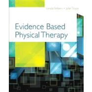Evidenced Based Physical Therapy by Fetters, Linda; Tilson, Julie, 9780803617162
