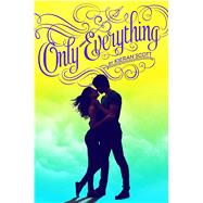 Only Everything by Scott, Kieran, 9781442477162
