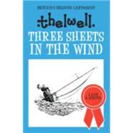 Three Sheets in the Wind by Thelwell, Norman, 9780749017163