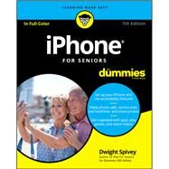 iPhone for Seniors by Spivey, Dwight, 9781119417163