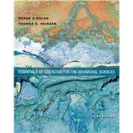 Loose-leaf Version for Essentials of Statistics for the Behavioral Sciences by Nolan, Susan A.; Heinzen, Thomas, 9781464177163
